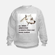 smart dogo argentino Sweatshirt