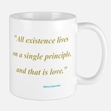 All existence lives on a sing Mug