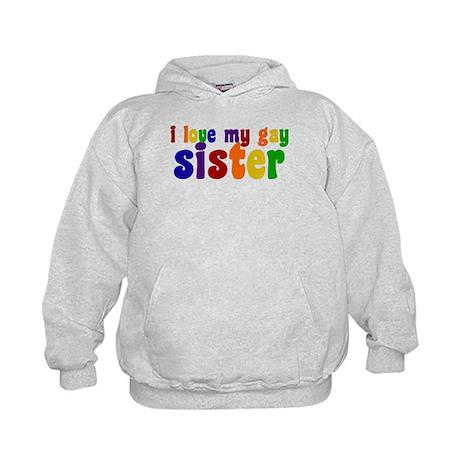 I Love My Gay Sister Kids Hoodie