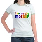 I Love My Gay Mother Jr. Ringer T-Shirt