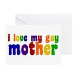 I Love My Gay Mother Greeting Cards (Pk of 10)