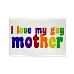I Love My Gay Mother Rectangle Magnet
