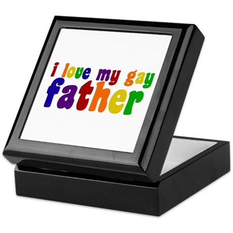 I Love My Gay Father Keepsake Box