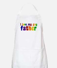I Love My Gay Father Apron
