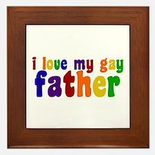 I Love My Gay Father Framed Tile