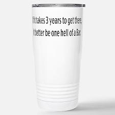 One hell of a Bar Travel Mug