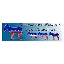 Democrat Family Values Bumper Sticker