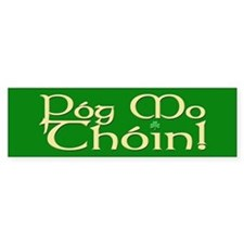 C&P Pog Mo Thoin Bumper Sticker