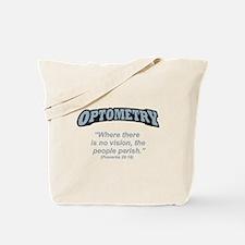 Optometry / Perish Tote Bag