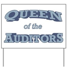 Queen Auditor Yard Sign