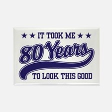 Funny 80th Birthday Rectangle Magnet