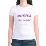 Mother - Baby Included Jr. Ringer T-Shirt