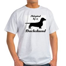 ADOPTED by a Dachshund T-Shirt