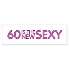 60 Is The New Sexy Bumper Sticker