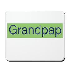 Grandpap Mousepad