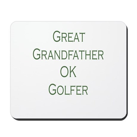 Great Grandfather Ok Golfer Mousepad