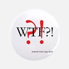 "WTF?! 3.5"" Button (100 pack)"