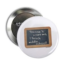 "Can't scare me middle school 2.25"" Button (10 pack"