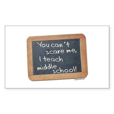 Can't scare me middle school Sticker (Rectangle)