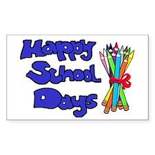 Happy School Days Decal