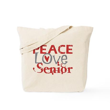 Peace Love Senior Tote Bag