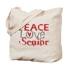 Peace Love Senior Tote Bag