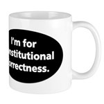 I'm for Constitutional Correc Mug