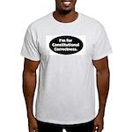 I'm for Constitutional Correc Light T-Shirt