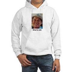 What He Said Hooded Sweatshirt