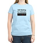 Still Waiting on Stimulus Women's Light T-Shirt