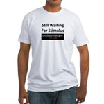 Still Waiting on Stimulus Fitted T-Shirt