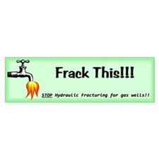 Frack This Green Bumper Stickers