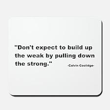 Calvin Coolidge Quote Mousepad