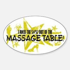 I ROCK THE S#%! - MASSAGE TABLE Sticker (Oval)