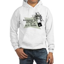 VO artists do it in 2 takes Hoodie
