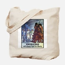 Fight for Liberty Poster Art Tote Bag