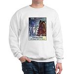 Fight for Liberty Poster Art Sweatshirt