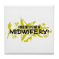 I ROCK THE S#%! - MIDWIFERY Tile Coaster