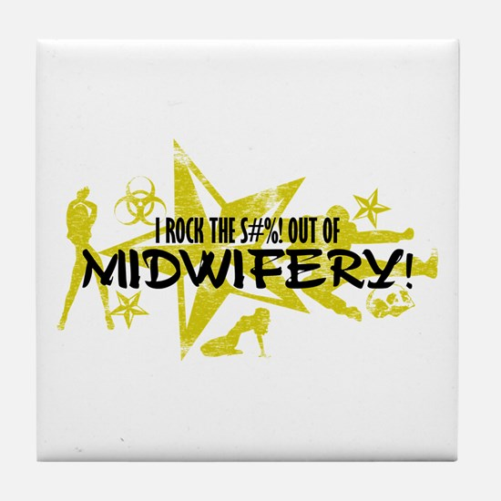 I ROCK THE S#%! - MIDWIFERY Tile Coaster