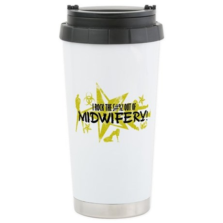 I ROCK THE S#%! - MIDWIFERY Stainless Steel Travel