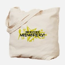 I ROCK THE S#%! - MIDWIFERY Tote Bag