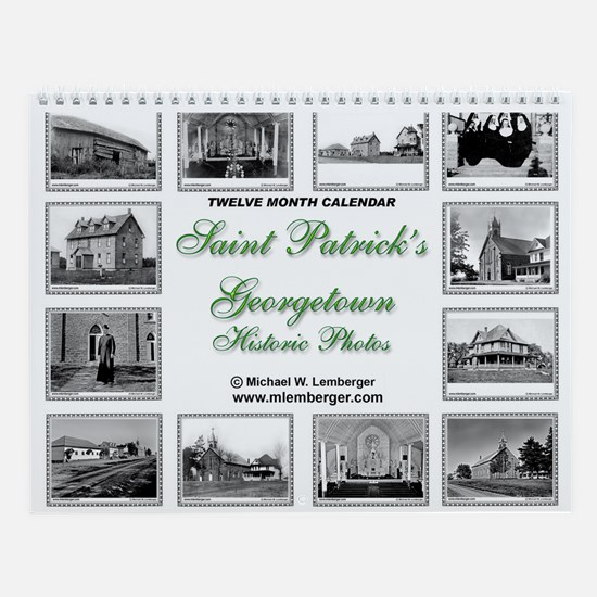 St Patrick's Georgetown Historic Wall Calendar