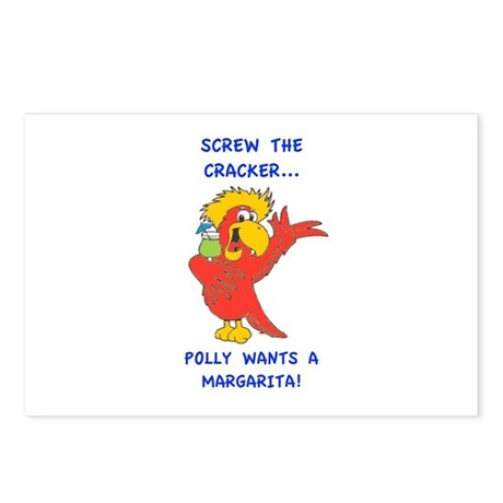 Screw the Cracker, Polly Wants a Margarita! Postca