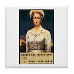 Nurses Needed Now Poster Art Tile Coaster