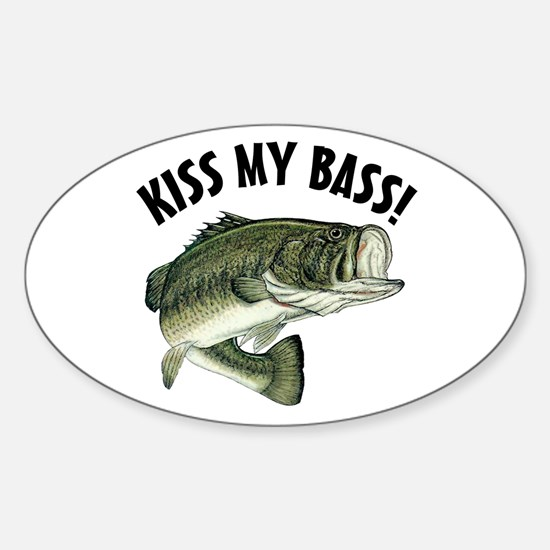 Kiss My Bass Oval Decal