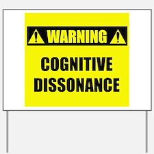 WARNING: Cognitive Dissonance Yard Sign