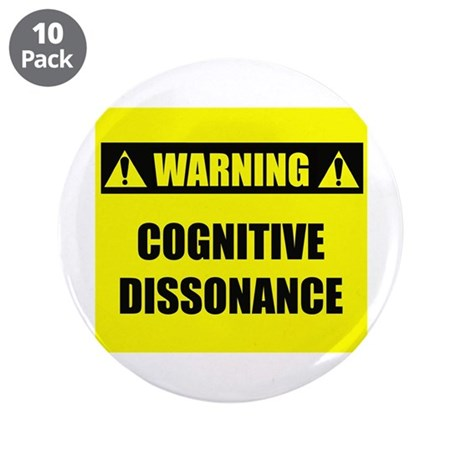 """WARNING: Cognitive Dissonance 3.5"""" Button (10 pack"""