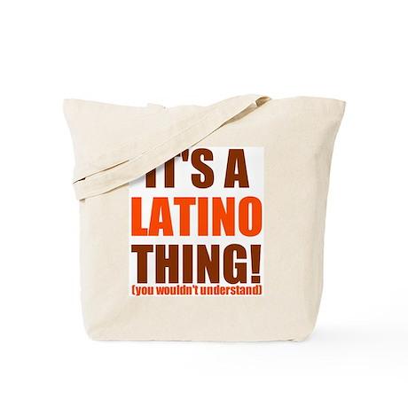 It's a Latino thing! Tote Bag