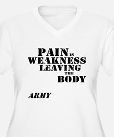 Pain is Weakness - Army T-Shirt