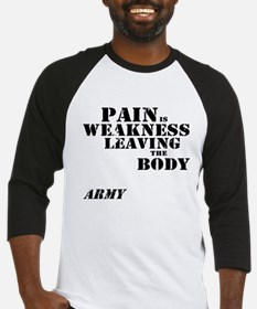 Pain is Weakness - Army Baseball Jersey
